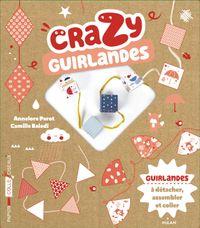 Couverture «Crazy guirlandes»