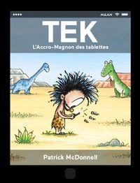 Couverture «Tek, l'accro-magnon des tablettes»