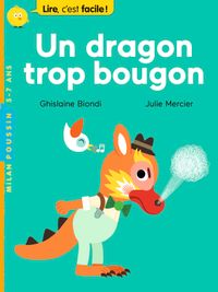 Couverture « Un dragon trop bougon »