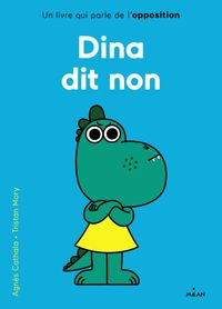 Cover of « Dina dit non »