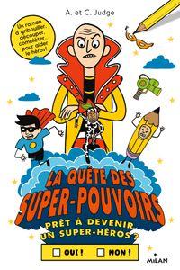 Couverture «La quête des super-pouvoirs»