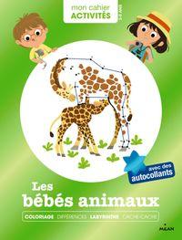Couverture «Mon cahier d'activités – Bébés animaux»