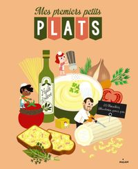 Cover of « Mes premiers petits plats »