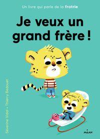 Cover of «Je veux un grand frère»