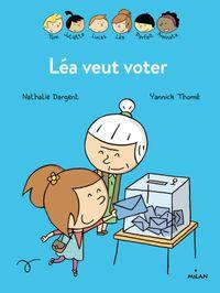Couverture «Les inséparables – Léa veut voter»