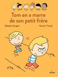 Cover of «Les Inséparables – Tom en a marre de son petit frère»