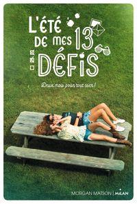 Couverture «L'été de mes 13 défis»