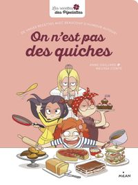 Cover of « On n'est pas des quiches »