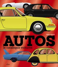 Cover of « Autos : le catalogue des voitures »