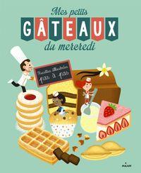 Couverture «Mes petits gâteaux du mercredi»