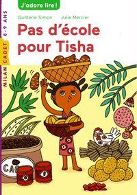 Couverture «Pas d'école pour Tisha»
