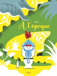 Cover of « À l'époque »