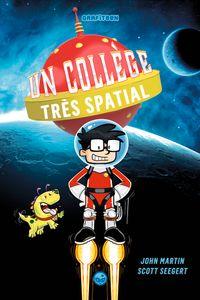 Couverture «Un collège très spatial»