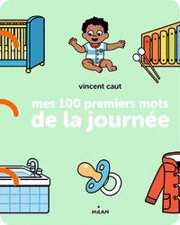 Couverture «Mes 100 premiers mots de la journée»