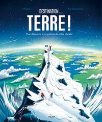 Couverture «Destination… Terre!»