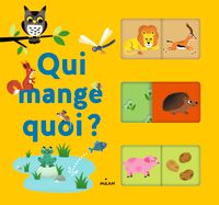 Cover of «Qui mange quoi ?»