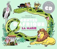 Couverture «Contes d'Afrique – Magie»