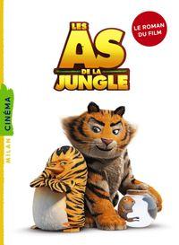 Couverture «Les As de la jungle – La novélisation»