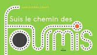 Cover of «Suis le chemin des fourmis»
