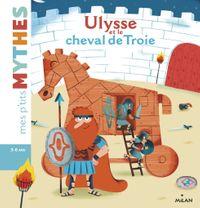 Couverture «Ulysse et le cheval de Troie»