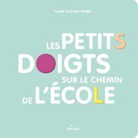 Cover of «Les petits doigts sur le chemin de l'école»