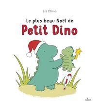 Couverture «Le plus beau Noël de Petit Dino»