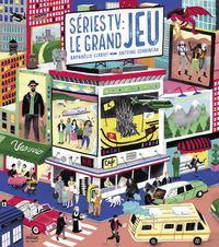 Cover of «Séries TV: le grand jeu»