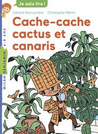 Couverture «Cache-cache, cactus et canaris»