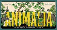 Cover of «Animalia, voyage animé au pays des animaux»
