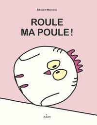 Cover of « Roule, ma poule ! »