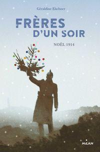 Cover of «Frères d'un soir»