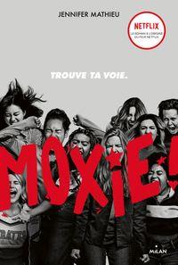 Couverture «Moxie»