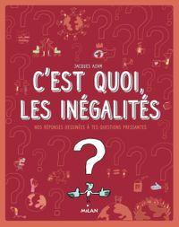 Couverture «C'est quoi, les inégalités ?»