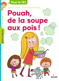 Couverture «Pouah, de la soupe aux pois!»