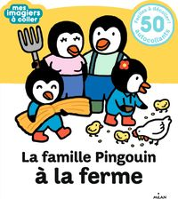 Couverture «La famille Pingouin à la ferme»