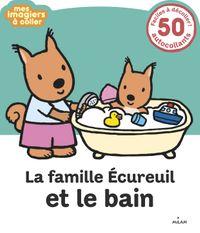 Couverture «La famille Écureuil et le bain»