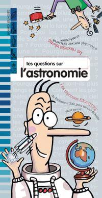 Couverture «Tes questions sur l'astronomie»