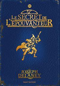 Couverture «Le secret de l'Épouvanteur»