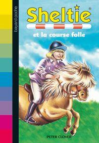 Couverture «Sheltie et la course folle»