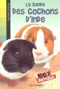 Couverture «La bande des cochons d'Inde»