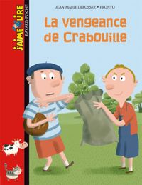 Cover of « La vengeance de Crabouille »
