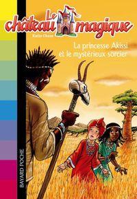 Couverture «La princesse Akissi et le méchant sorcier»