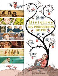 Couverture «Histoires pour fêter ma profession de foi»