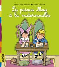 Couverture «Le prince Nino à la maternelle»