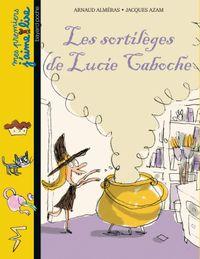 Couverture «Les sortilèges de Lucie Caboche»