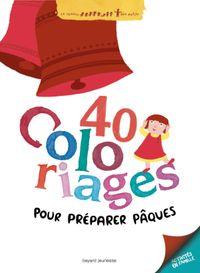 Couverture «Quarante coloriages pour préparer Pâques»