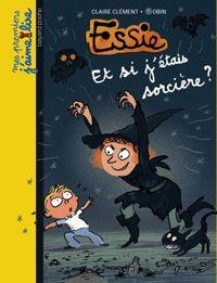 Cover of «Et si j'étais sorcière ?»