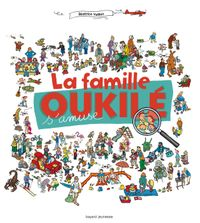 Cover of « La famille Oukilé s'amuse ! »