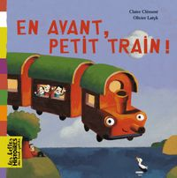 Couverture « En avant, petit train ! »