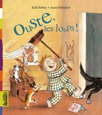 Cover of « Ouste, les loups ! »